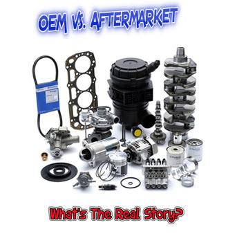 OEM vs. Aftermarket Parts